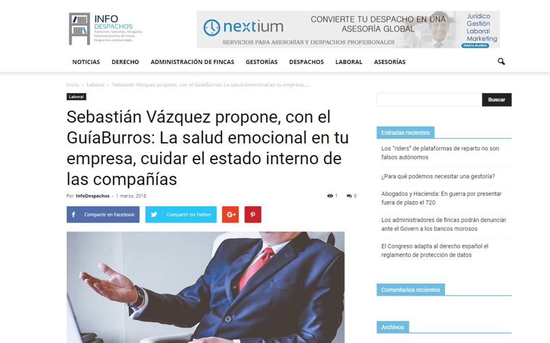 Infodespachos, medio especializado, recomienda el GuíaBurros: La salud emocional en tu empresa, de Sebastián Vázquez